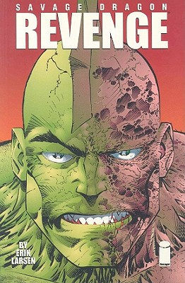 Savage Dragon Volume 5: Revenge - Larsen, Erik, and Larson, Erik