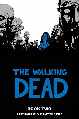 The Walking Dead Book 2 - Kirkman, Robert