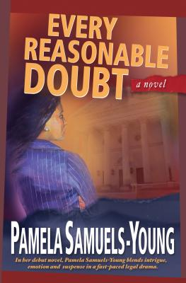 Every Reasonable Doubt - Young, Pamela-Samuels, and Samuels-Young, Pamela