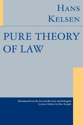 Pure Theory of Law - Kelsen, Hans