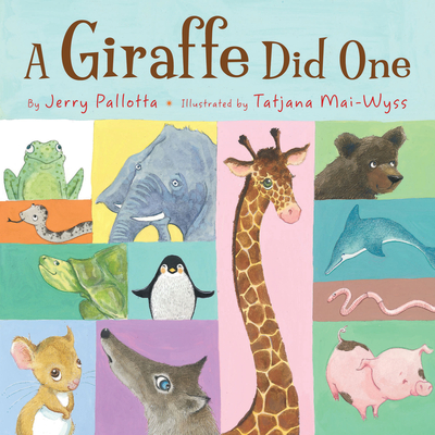 A Giraffe Did One - Pallotta, Jerry