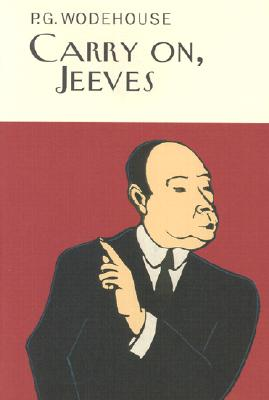 Carry On, Jeeves - Wodehouse, P G