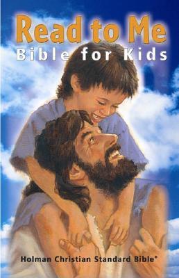Read-To-Me Bible-Hcsb - Holman Bible Editorial (Editor), and Holman Bible Staff (Editor)