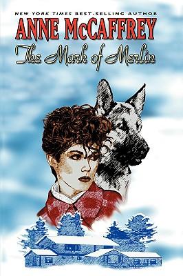 The Mark of Merlin - McCaffrey, Anne