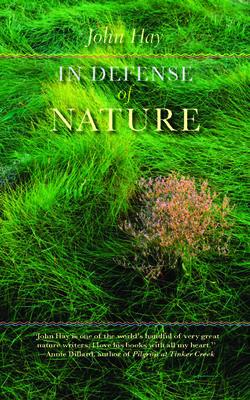 In Defense of Nature - Hay, John