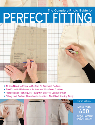 The Complete Photo Guide to Perfect Fitting - Veblen, Sarah