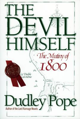 The Devil Himself: The Munity of 1800 - Pope, Dudley