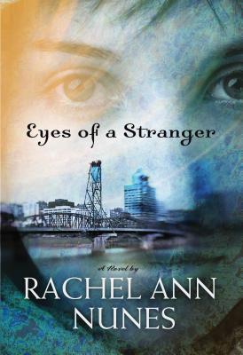 Eyes of a Stranger - Nunes, Rachel Ann
