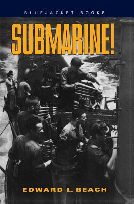 Submarine! - Beach, Edward L, Jr., and Lockwood, Charles A (Foreword by)