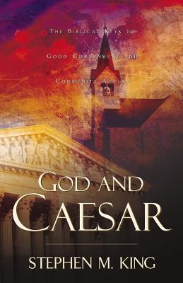 God and Caesar - King, Stephen M