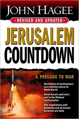 Jerusalem Countdown: Let the World Be Warned! the Secret Threat Has Been Revealed. - Hagee, John