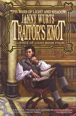 Traitor's Knot - Wurts, Janny