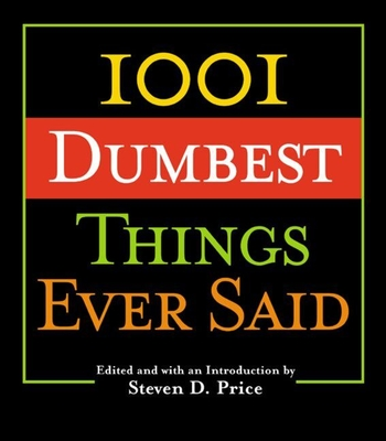 1001 Smartest Things Ever Said - Price, Steven D (Editor)