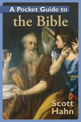 A Pocket Guide to the Bible - Hahn, Scott, Dr.
