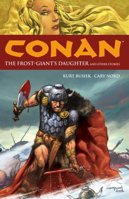 Conan Volume 1: The Frost-Giant's Daughter and Other Stories -