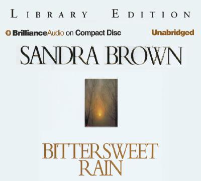 Bittersweet Rain - Brown, Sandra, and Bean, Joyce (Read by)