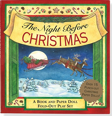 The Night Before Christmas Fold-Out Play Set: A Visit from St. Nicholas - Moore, Clement Clarke, and Gershman, Jo (Illustrator), and Gandolfi, Claudine (Prologue by)