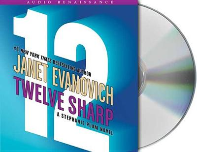 Twelve Sharp - Evanovich, Janet, and King, Lorelei (Read by)