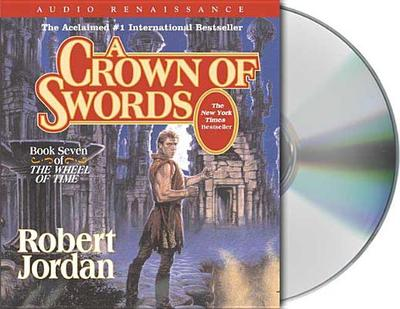 A Crown of Swords - Jordan, Robert, and Reading, Kate (Read by), and Kramer, Michael (Read by)