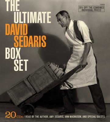 The Ultimate David Sedaris Box Set - Sedaris, David (Read by), and Sedaris, Amy (Read by), and Magnuson, Ann (Read by)