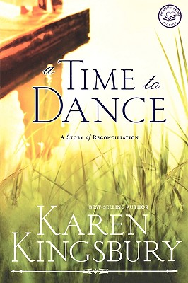 A Time to Dance - Kingsbury, Karen