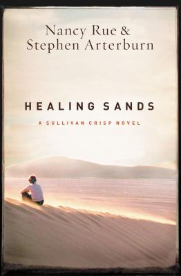 Healing Sands - Rue, Nancy, PhD, and Arterburn, Stephen