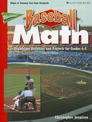 Baseball Math: Grandslam Activities and Projects for Grades 4-8 - Jennison, Christopher