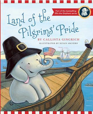 Land of the Pilgrims Pride - Gingrich, Callista