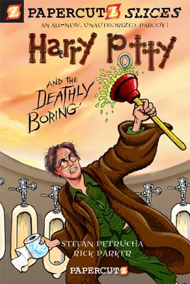 Harry Potty and the Deathly Boring - Petrucha, Stefan