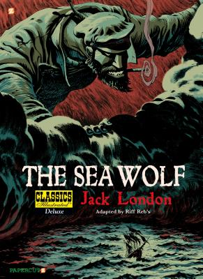 The Sea-Wolf - London, Jack, and Reb's, Riff (Adapted by)