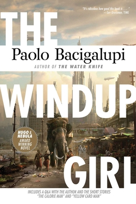 The Windup Girl - Bacigalupi, Paolo