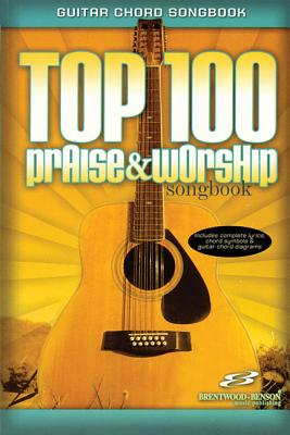 Top 100 Praise and Worship Songbook - Various Artists
