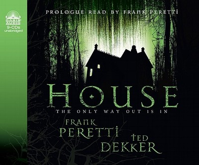 House - Peretti, Frank E (Read by), and Dekker, Ted