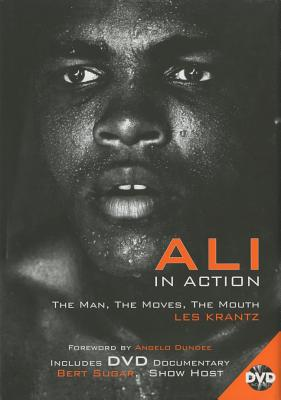 Ali in Action: The Man, the Moves, the Mouth - Krantz, Les, and Dundee, Angelo (Foreword by)