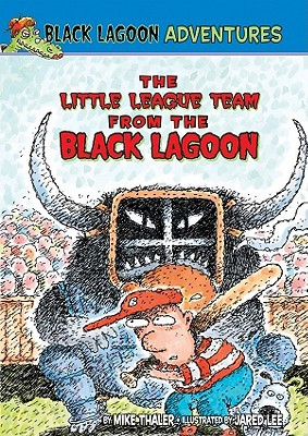 The Little League Team from the Black Lagoon - Thaler, Mike