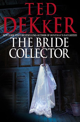 The Bride Collector - Dekker, Ted