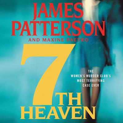 7th Heaven - Patterson, James, and Paetro, Maxine, and McCormick, Carolyn (Read by)