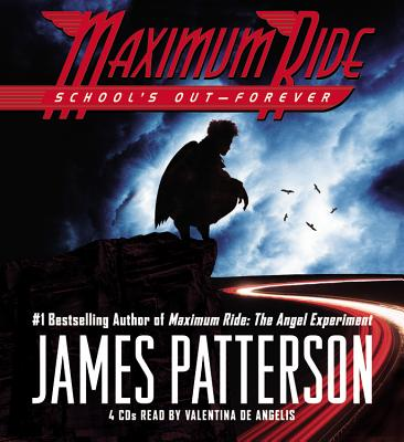 School's Out-Forever - Patterson, James, and De Angelis, Valentina (Read by)