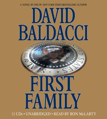 First Family - Baldacci, David, and McLarty, Ron (Read by)