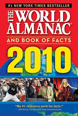 The World Almanac and Book of Facts 2010 - World Almanac Books, and Joyce, Alan C (Editor)