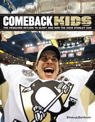 Comeback Kids: The Penguins Return to Glory and Win the 2009 Stanley Cup - Eyring, Donna (Editor), and Funk, Joe (Editor), and Diana, Peter (Photographer)