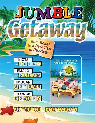 Jumble (R) Getaway: Your Ticket to a Paradise of Puzzles! - Triumph Books, and Tribune Media Services