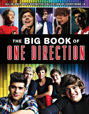 The Big Book of One Direction - Triumph Books, and Boone, Mary