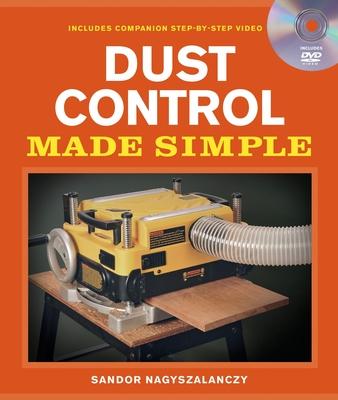 Dust Control Made Simple - Nagyszalanczy, Sandor