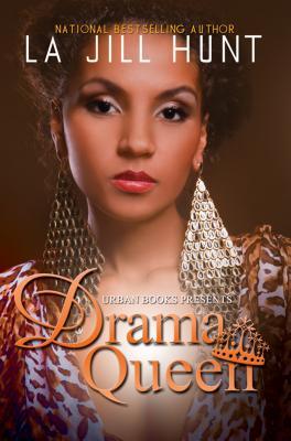 Drama Queen - Hunt, La Jill