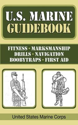 U.S. Marine Guidebook - United States Marine Corps