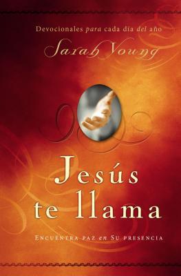 Jesus Te Llama: Disfruta de Paz en su Presencia - Young, Sarah
