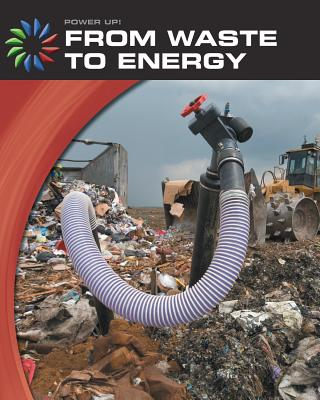 From Waste to Energy - Green, Robert