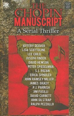 The Chopin Manuscript: A Serial Thriller - Deaver, Jeffery