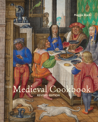 The Medieval Cookbook - Black, Maggie